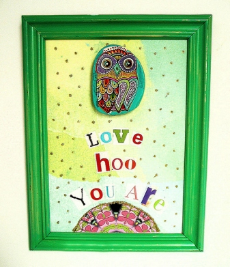 "5 x 7 Mixed Media ""Love Hoo You Are"""