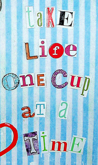 one cup at a time magazine font