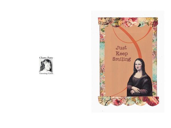 Just Keep Smiling greeting card