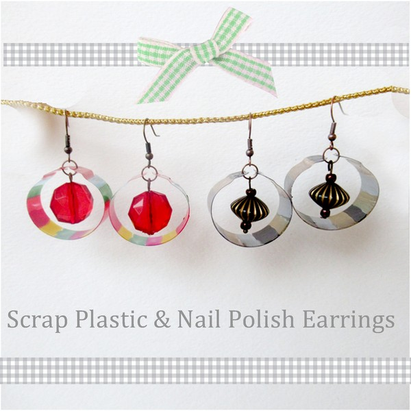 earrings scrap plastic and nail polish